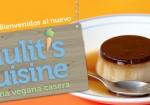 Bienvenidos al nuevo hiulit's cuisine - cocina vegana casera